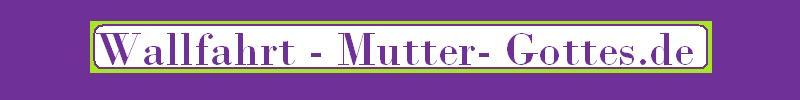 wallfahrt-mutter-gottes